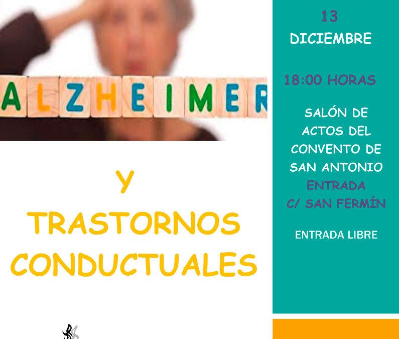 Alzheimer y trastornos conductuales. Conferencia, 13 diciembre 18:00 h.