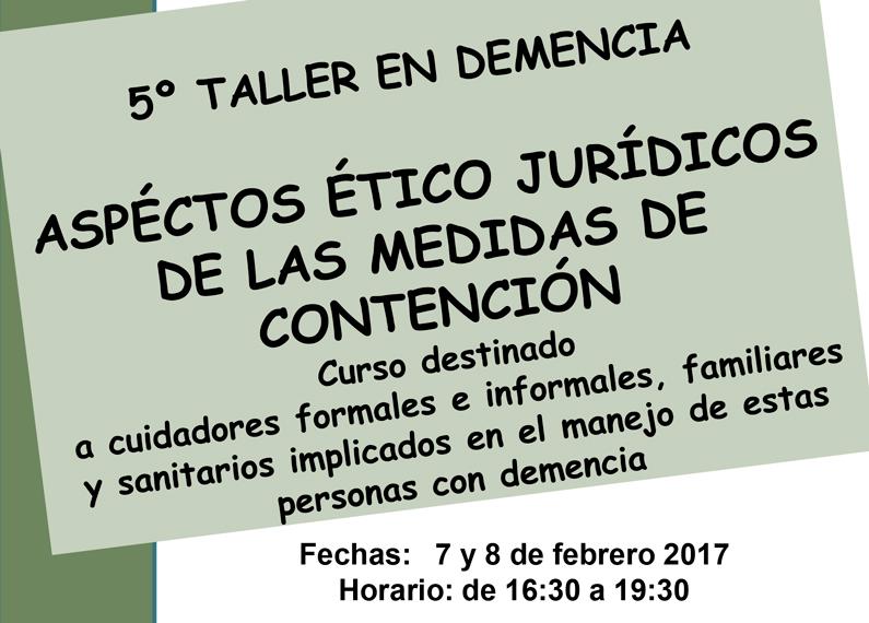 Taller: Aspectos ético jurídicos de las medidas de contención
